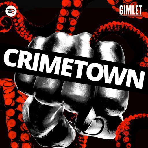 Cover art for podcast Crimetown