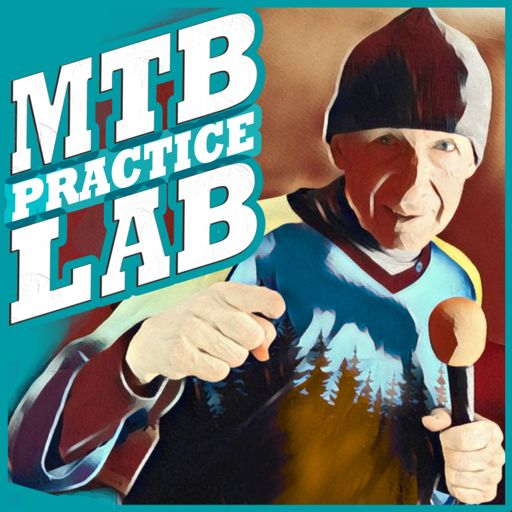 Cover art for podcast MTB Practice Lab