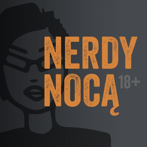 Cover art for podcast Nerdy Nocą