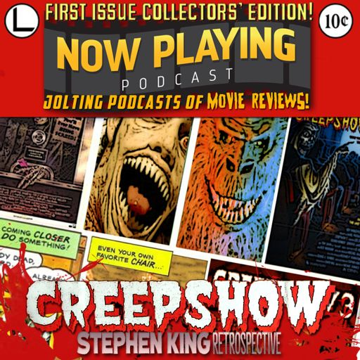 Creepshow 2 From Now Playing The Movie Review Podcast On Radiopublic