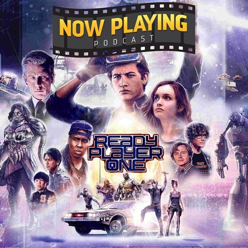 Ready Player One from Now Playing - The Movie Review Podcast