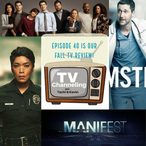 TV Channeling Episode 40 - Review of Fox's '911', NBC's 'New