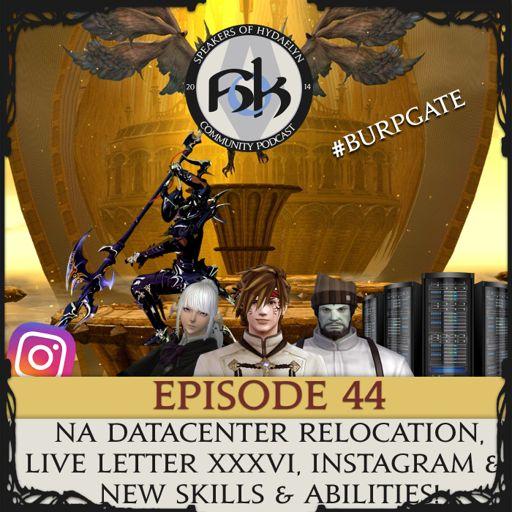 Episode 44 - Datacenter Relocation, Live Letter XXXVI
