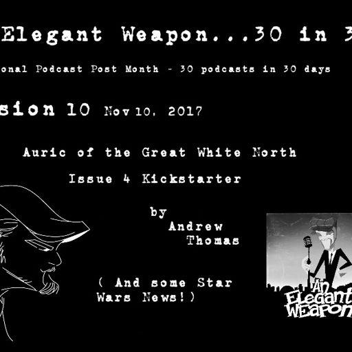Episode CCCxx   FanExpo Boston 2018 Part Two from An Elegant Weapon