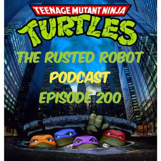 199: Star Wars, Thundercats and Robots from The Rusted Robot on