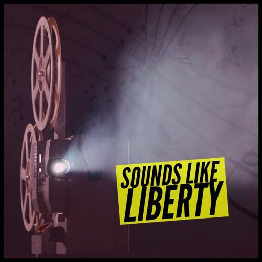 5b1a72492 Sounds Like Liberty - Episode 15: Let's Go To The Movies With Nicky And Liz