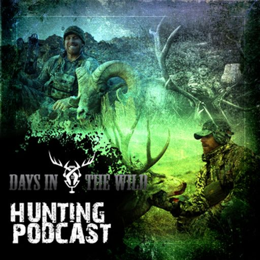 Cover art for podcast Days In The Wild - Big game Hunting podcast