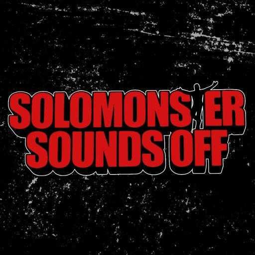 Cover art for podcast Solomonster Sounds Off