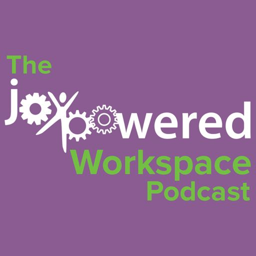 Cover art for podcast The JoyPowered Workspace Podcast