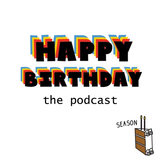 Cover art for podcast Happy Birthday Podcast