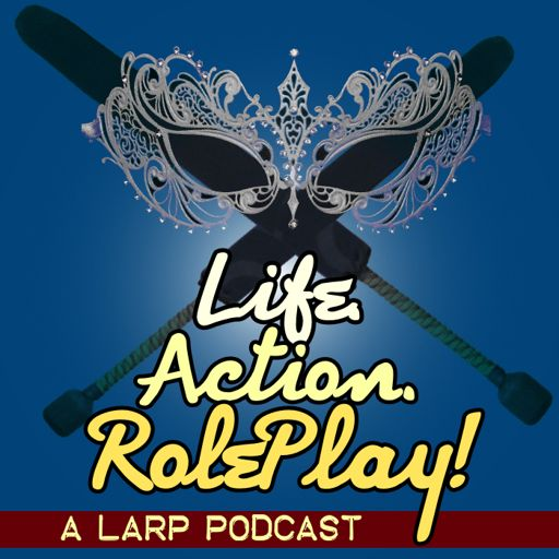 Cover art for podcast Life. Action. RolePlay! A LARP Podcast