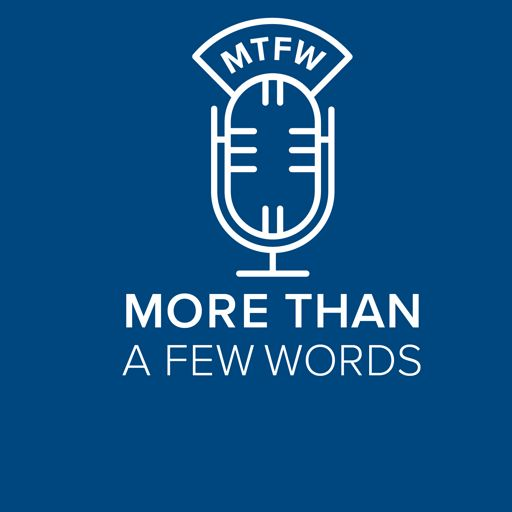 Cover art for podcast More than a Few Words - A Marketing Conversation