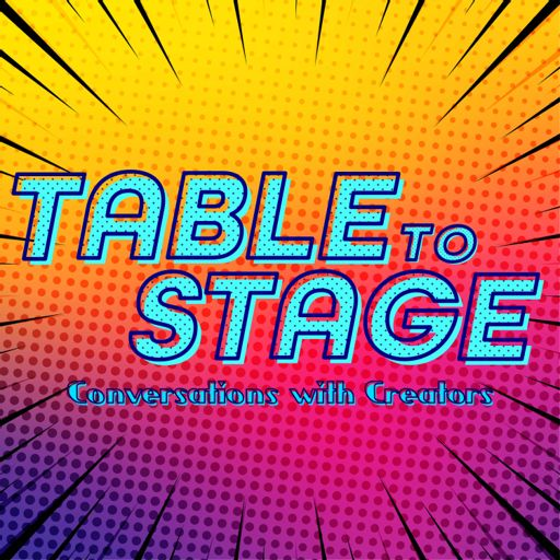 Cover art for podcast Table to Stage