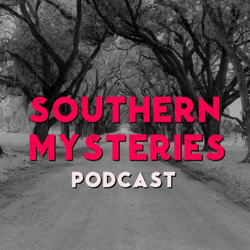 Cover art for podcast Southern Mysteries Podcast
