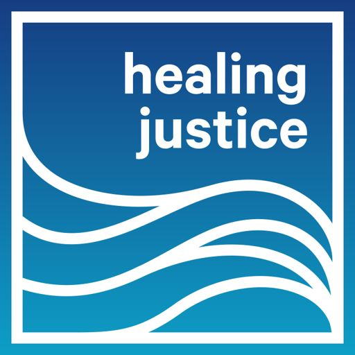 Cover art for podcast Healing Justice Podcast