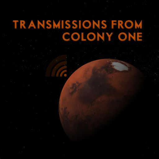 Cover art for podcast Transmissions From Colony One