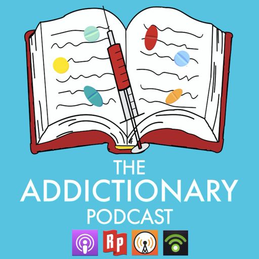 Cover art for podcast The Addictionary Podcast