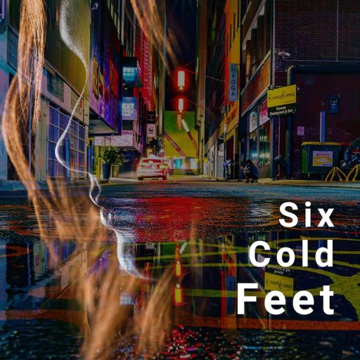 Cover art for podcast Six Cold Feet
