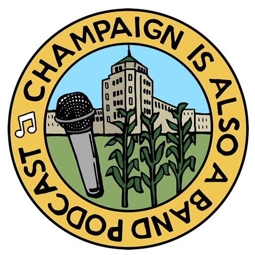 Cover art for podcast Champaign Is Also A Band