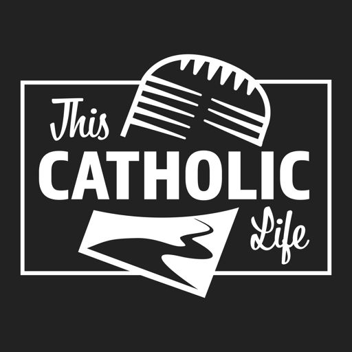 Cover art for podcast This Catholic Life Podcast