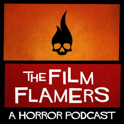 Cover art for podcast The Film Flamers: A Horror Movie Podcast