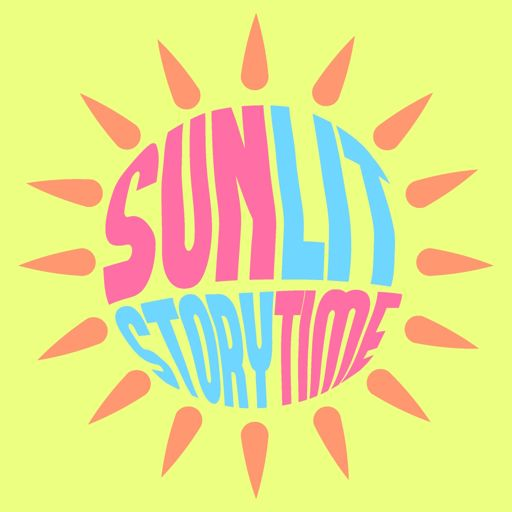 Cover art for podcast SunLit Story Time