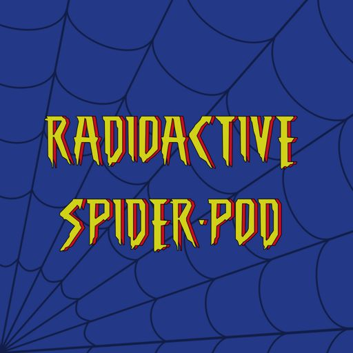 Cover art for podcast Radioactive Spider-Pod