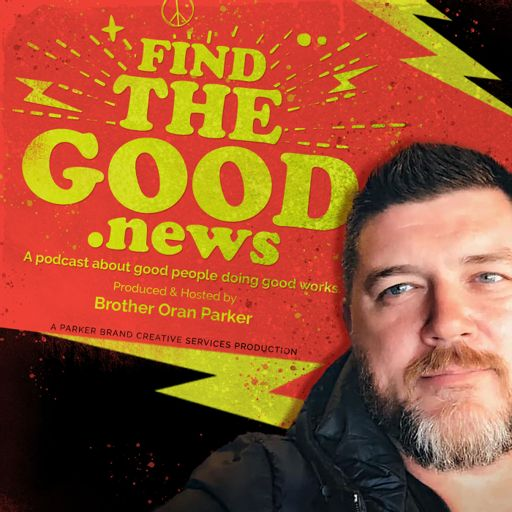 Cover art for podcast Find the Good News with Brother Oran Parker