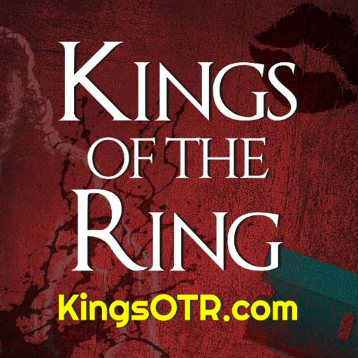 Cover art for podcast Kings of the Ring