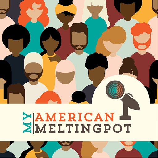 Cover art for podcast My American Meltingpot