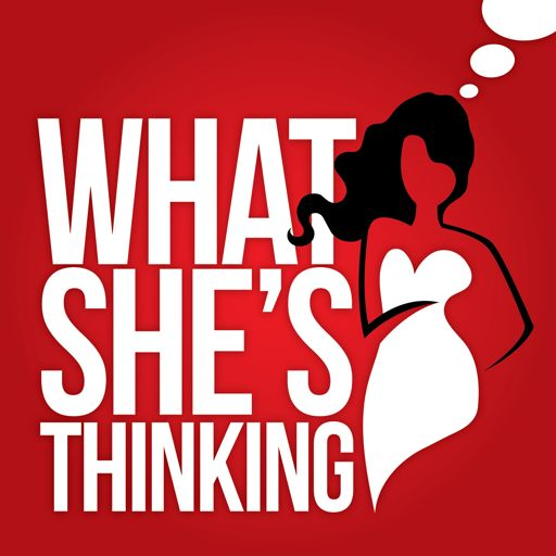 Cover art for podcast What She's Thinking: men's dating & sex questions answered by women