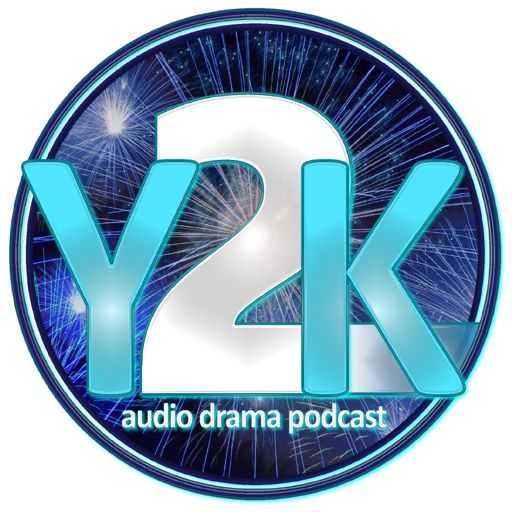 Cover art for podcast Y2K Audio Drama