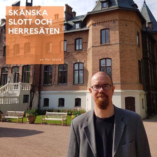 Cover art for podcast Skånska slott och herresäten