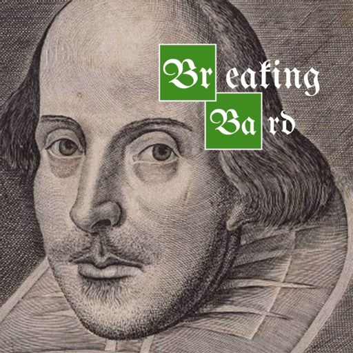 Cover art for podcast Breaking Bard: A Ripe Good Scholar Podcast