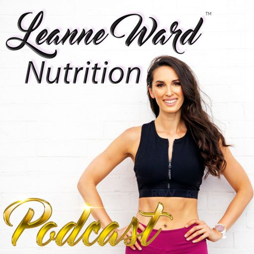 Cover art for podcast Leanne Ward Nutrition