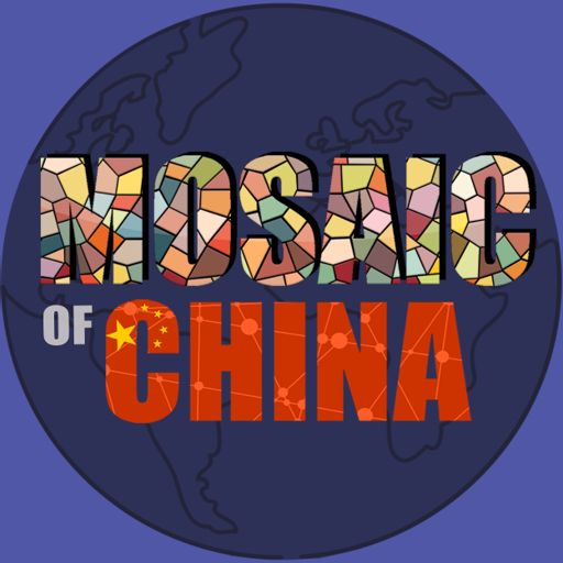 Cover art for podcast Mosaic of China