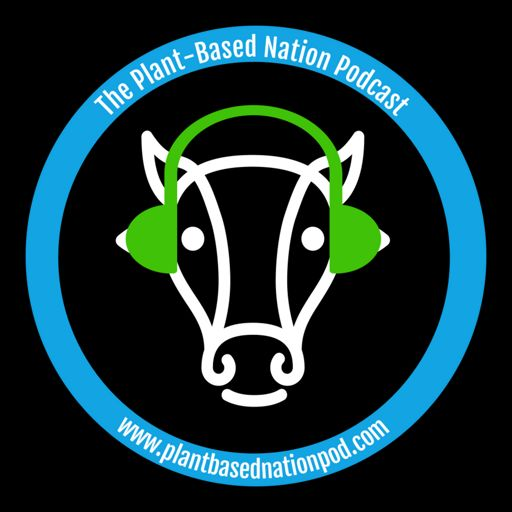 Cover art for podcast The Plant-Based Nation's Podcast