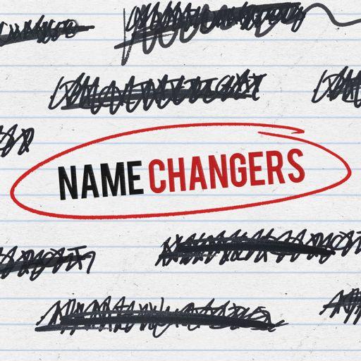 Cover art for podcast NameChangers