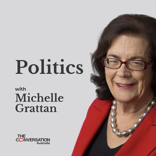 Cover art for podcast Politics with Michelle Grattan