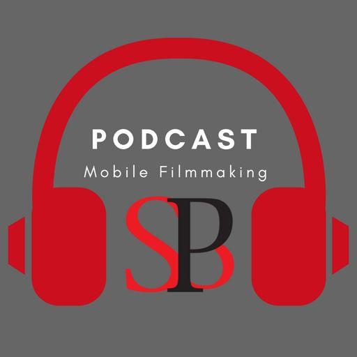 Cover art for podcast SBP Podcast Mobile Filmmaking