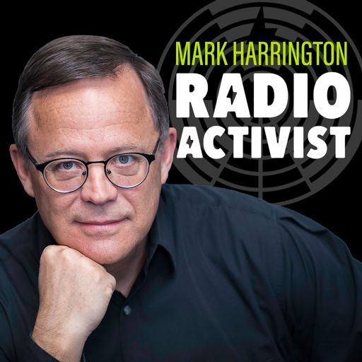 Cover art for podcast Activist Radio: The Mark Harrington Show
