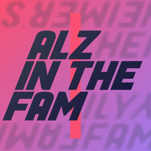 Cover art for podcast Alz In The Fam