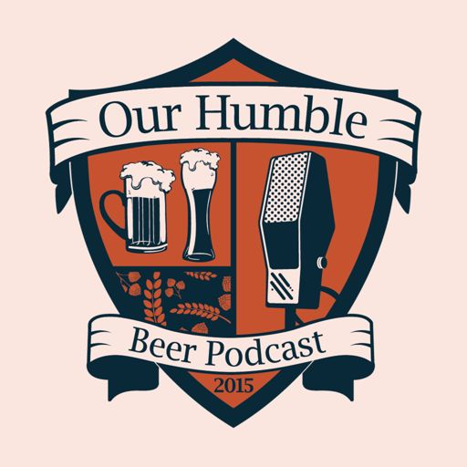 Cover art for podcast Our Humble Beer Podcast