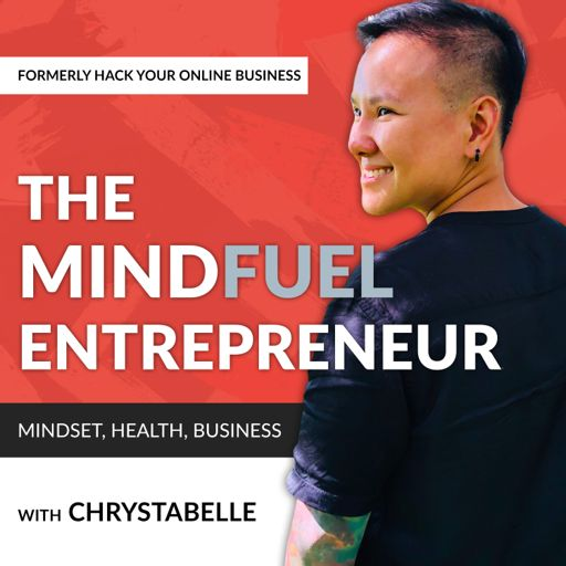 Cover art for podcast The MindFuel Entrepreneur (Formerly Hack Your Online Business)