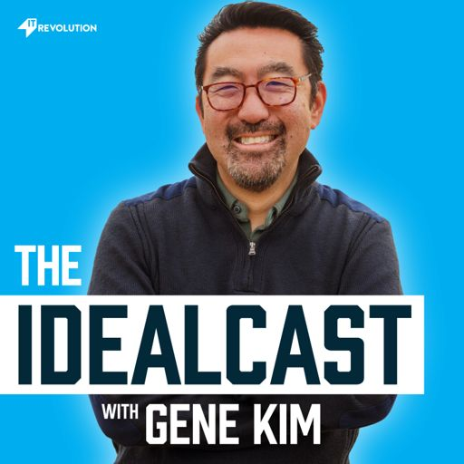 Cover art for podcast The Idealcast with Gene Kim by IT Revolution