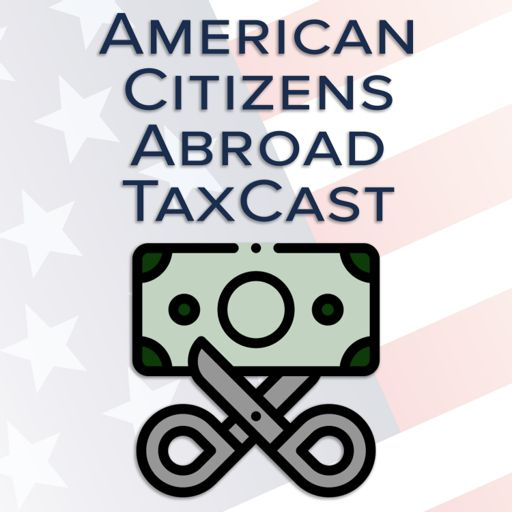 Cover art for podcast American Citizens Abroad TaxCast