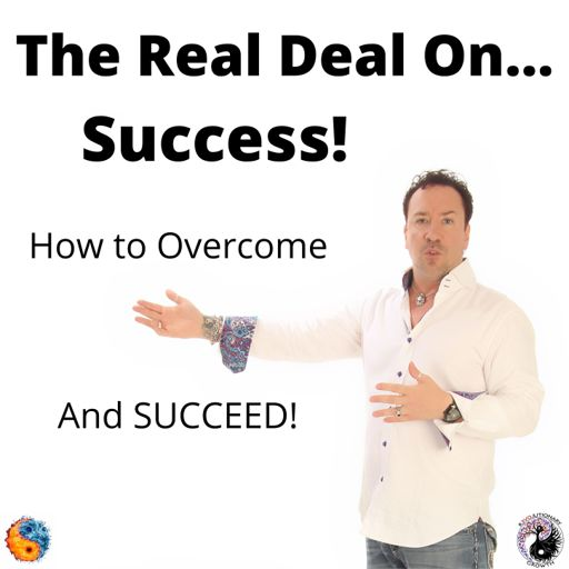 Cover art for podcast The Real Deal On...Success!