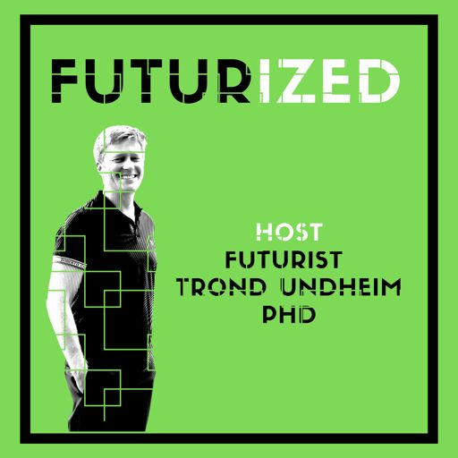 Cover art for podcast Futurized - thought leadership on the future