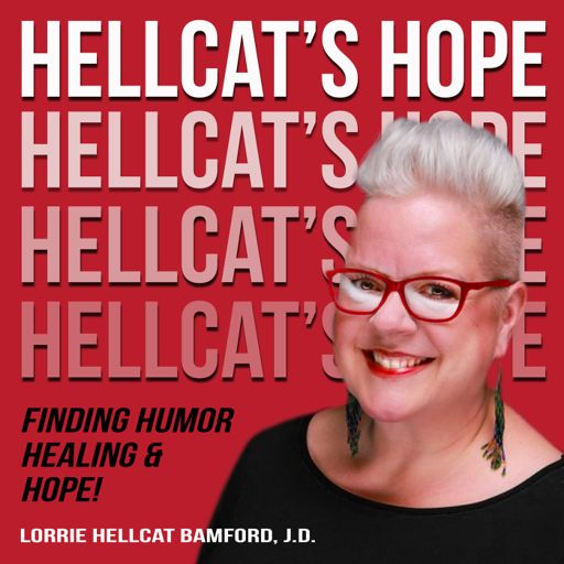 Cover art for podcast Hellcat's Hope: Finding Humor, Healing, and Hope