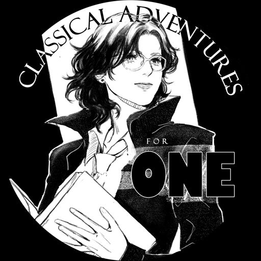 Cover art for podcast Classical Adventures for One